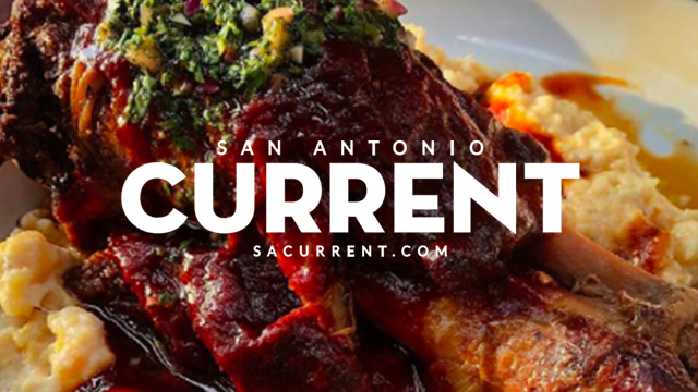 San Antonio Current | The 25 Hottest Restaurants in San Antonio Right Now